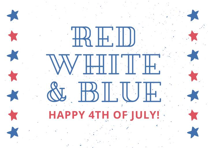 Happy Fourth of July and thank you to those who built this country and continue to make it wonderful.